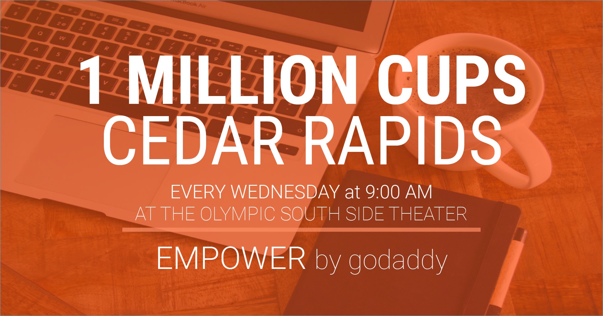 I Million Cups Cedar Rapids with Empower by GoDaddy on September 1, 2021