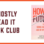 I Mostly Read It Book Club Banner: Scott Smith October 2021