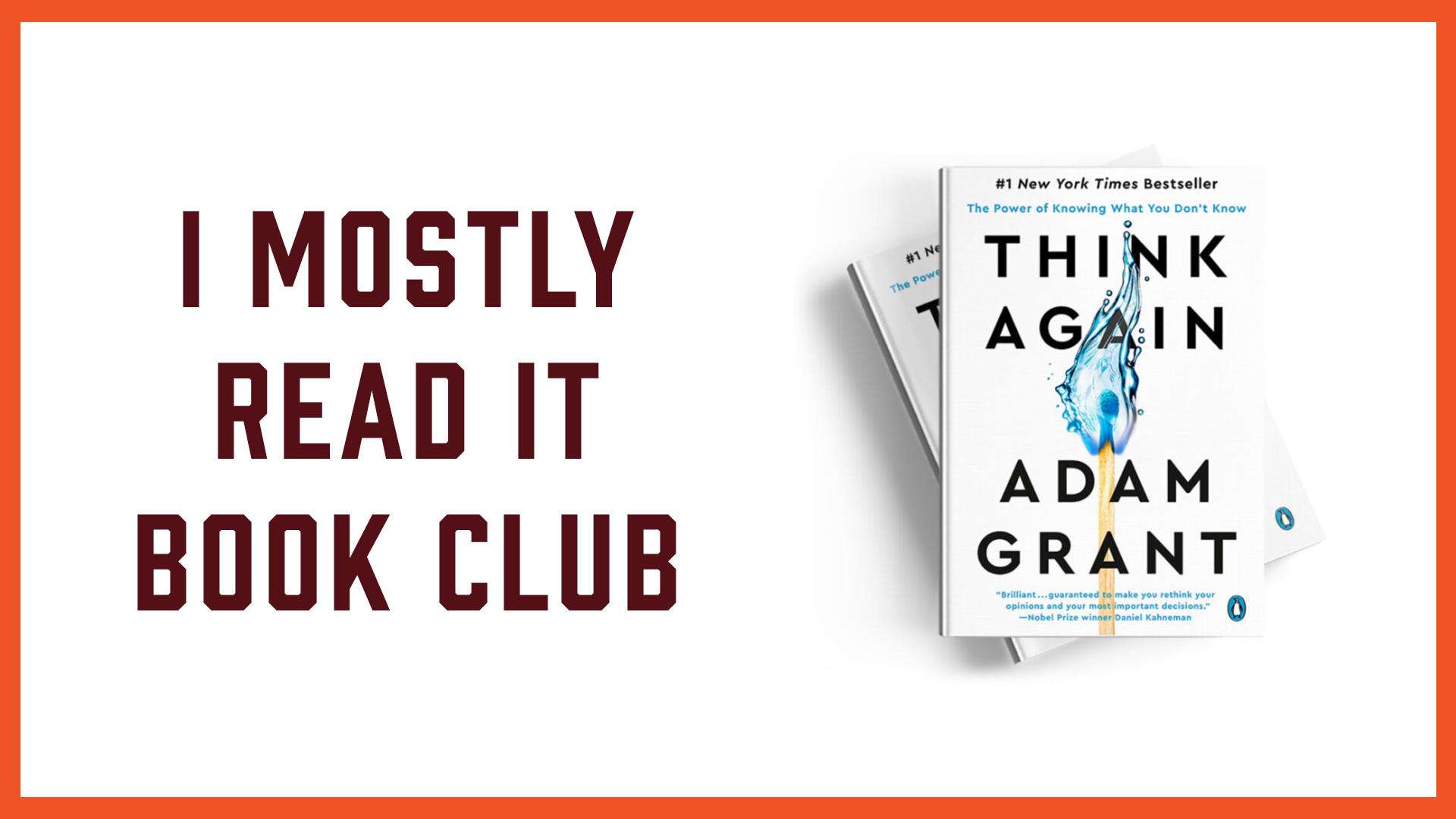 I Mostly Read It Book Club: Adam Grant Banner August 2021